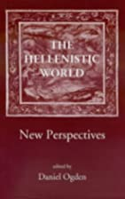 The Hellenistic World: New Perspectives by…