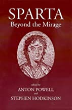Sparta : beyond the mirage by Anton Powell