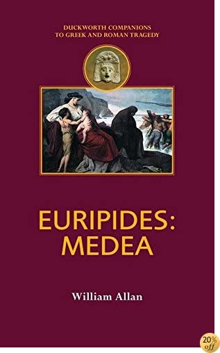 TEuripides: Medea (Companions to Greek and Roman Tragedy)