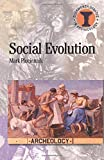 Pluciennik, Mark: Social Evolution