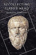 Recollecting Plato's Meno by Harold…