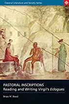 Pastoral Inscriptions: Reading and writing…
