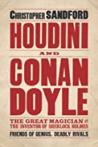 Houdini and Conan Doyle by Christopher…