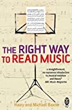 Baxter, Michael: The Right Way to Read Music