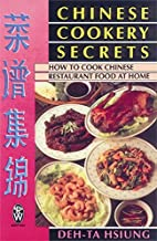 Chinese Cookery Secrets: How to Cook Chinese…