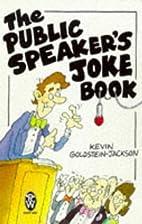 The Public Speaker's Joke Book by Kevin…