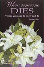 When Someone Dies: Things You Need to Know…