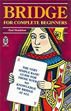 Bridge for Complete Beginners by Paul…