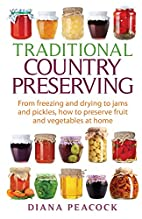 Traditional Country Preserving: From…