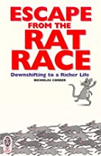 Escape from the Rat Race: Downshifting to a…
