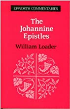 The Johannine Epistles (Epworth Commentary)…