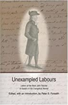 Unexampled Labours by Peter Forsaith