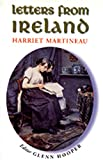 Martineau, Harriet: Letters from Ireland: Harriet Martineau
