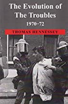 The Evolution of the Troubles 1970-72 by…