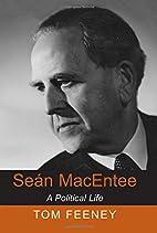 Sean MacEntee: A Political Life (New…