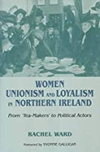 Women, Unionism And Loyalism in Northern…