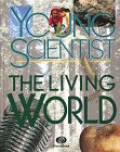 Young Scientist Volume 04: The Living World…