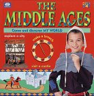 The Middle Ages (Come and Discover My World)…