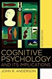 Anderson, John R.: Cognitive Psychology And Its Implications