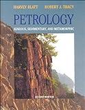 Harvey Blatt: Petrology: Igneous, Sedimentary, and Metamorphic, 2nd Edition