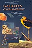 Bolles, Edmund B.: Galileo's Commandment: 2,500 Years of Great Science Writing