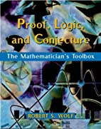 Proof, Logic, and Conjecture: The…