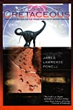 Powell, James Lawrence: Night Comes to the Cretaceous: Dinosaur Extinction and the Tranformation of Modern Geology