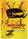 Ivars Peterson: Mathematical Tourist: New and Updated Snapshots of Modern Mathematics