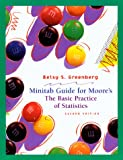 Greenberg, Betsy S.: Minitab Guide for Moore's - The Basic Practice of Statistics