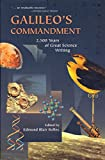 Bolles, Edmund Blair: Galileo's Commandment: 2,500 Years of Great Science Writing