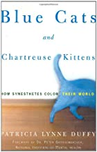 Blue Cats and Chartreuse Kittens: How…