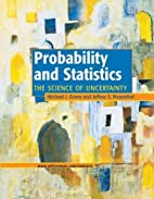 Probability and Statistics: The Science of…