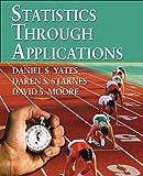 Yates, Dan: Statistics Through Applications
