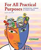 COMAP: For All Practical Purposes: Mathematical Literacy in Today's World