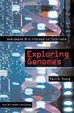Young, Paul: Exploring Genomes: Web-based Bioinformatics Tutorials