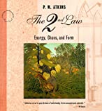 P. W. Atkins: The 2nd Law: Energy, Chaos, and Form (Scientific American Library Paperback)