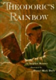 Kramer, Stephen: Theodoric&#39;s Rainbow