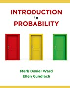 Introduction to Probability by Mark Ward
