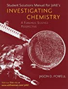 Invetigating Chemistry Solutions Manual by…