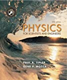 Tipler, Paul A.: Physics for Scientists and Engineers High School Edition : Modern Physics, Quantum Mechanics, Relativity and the Structure of Matter
