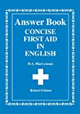 McLennan, D.A.: Concise First Aid in English: Ans.Bk