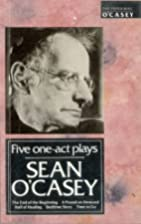 Five One Act Plays by Seán O'Casey
