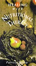 Healing with Nutritional Therapy by Patricia…