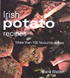 Cullen, Nuala: Irish Potato Recipes