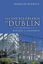 The Encyclopaedia of Dublin by Douglas…