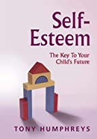 Self-Esteem The Key to your Child's Future…