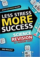 Less Stress More Success: Science Revision…