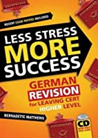 Less Stress More Success: German Revision…