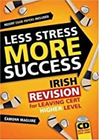Less Stress More Success: Irish Revision for…