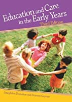 Education and Care in the Early Years by…
